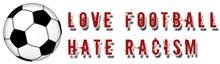 Hate Racism-Love Football